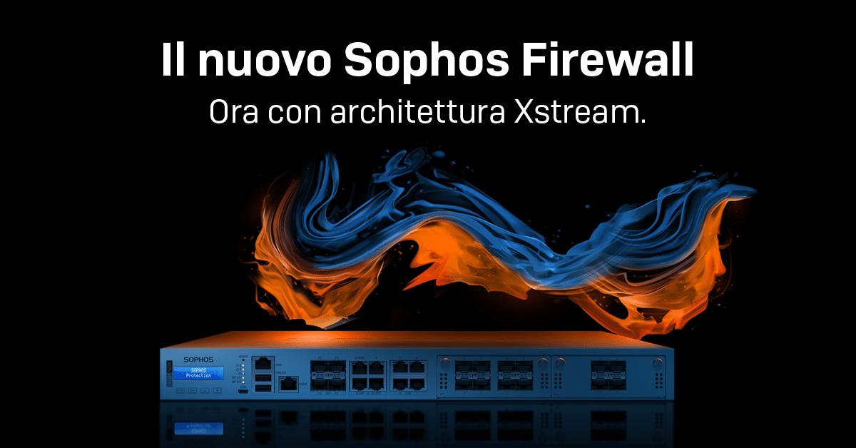 Sophos XGS: nuovi firewall per una protezione dalle cyberminacce senza precedenti